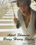 April Showers Bring Harry Styles