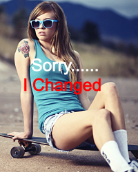 Sorry......I Changed