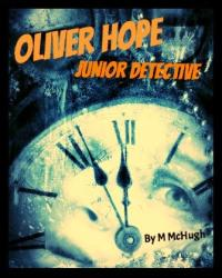 Oliver Hope: Junior Detective