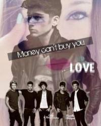 Money can't buy you love | zayn Malik fanfiction (PAUSE)