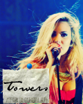 Towers ||A Demi Lovato Story