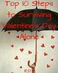 Ten Steps to Surviving Valentine's Day Alone