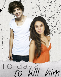 10 days to kill him | One Direction