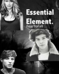 Essential Element. ( Harry Styles Fanfiction - Part 1 )