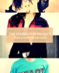 The Stereotype Project [FOB AU]