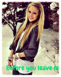before you leave me