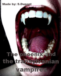The Phoenix and the Transylvanian vampires