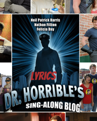 Dr. Horrible's Sing-Along Blog Lyrics