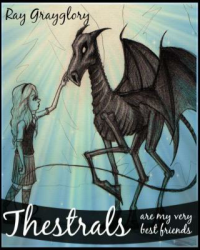 Thestrals Are My Very Best Friends