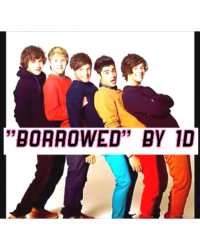 """Borrowed"" by 1D?!?"