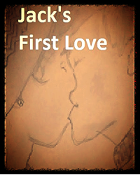 Jacks's First Love