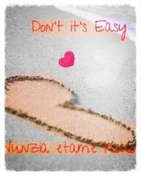don't it's Easy