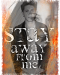 Stay away from me | One Direction *Færdig*