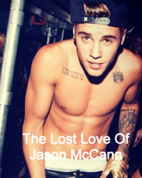 The Lost Love Of Jason McCann