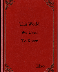 This World We Used To Know