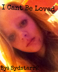 I Cant Be Loved