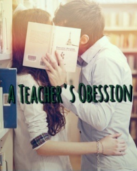 A Teacher's Obessioñ-on hold