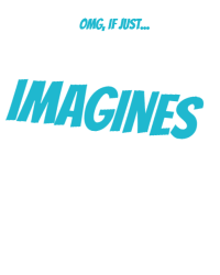 IMAGINES (REQUESTS OPEN)