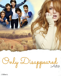 -- Only Disappeared -- 1D