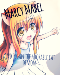 Marcy Mabel and tegan the adorable cat demon