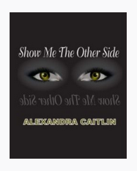 Show Me The Other Side