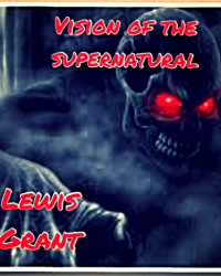 The Vision of the supernatural
