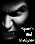 Spooks and Shadows