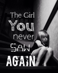 The Girl You Never Saw Again