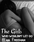 The Girls Who Wouldn't Let Go
