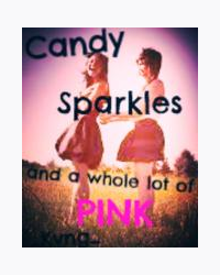 Candy, Sparkles, and a lot of Pink
