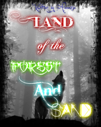 Land of the Forest and Sand