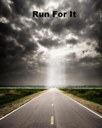Run For It