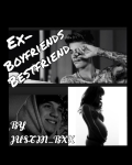 Ex boyfriends Bestfriend (Justin Bieber)