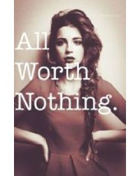 All Worth Nothing