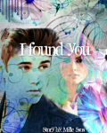 I found you - JB (one shot)
