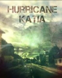 Hurricane Katia (pewdiecry) *COMING SOON*