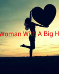 The Woman With A Big Heart