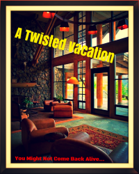 A Twisted Vacation