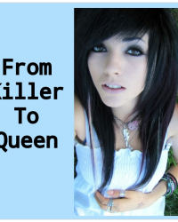 From Killer to Queen