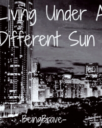 Living Under a Different Sun