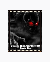 Demon High Chronicles: book one Sophie's story