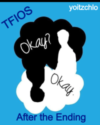 The Fault In Our Stars- After the Ending