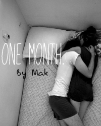 One Month.