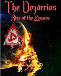 The Dezarrios: Rise of the Zenuvos