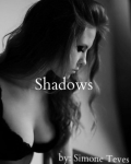 Shadows (A Harry Styles/1D Fanfiction)