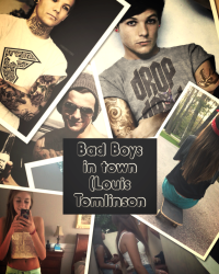 Bad boys in town (louis tomlinson)