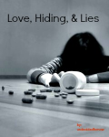Love, Hiding & Lies