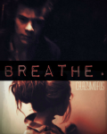 Breathe (Sequel: Paid Love)