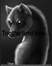 Tooths and tale... (1D) <3