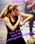 Tris Prior and the Very-Dangerous-Secret